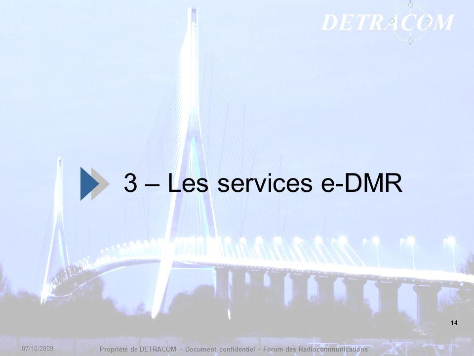 3 – Les services e-DMR 14 07/10/2009 14