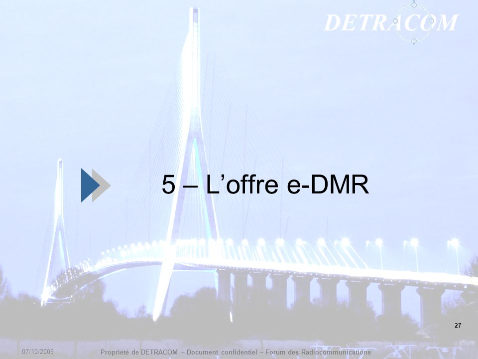 5 – L'offre e-DMR 27 07/10/2009 27
