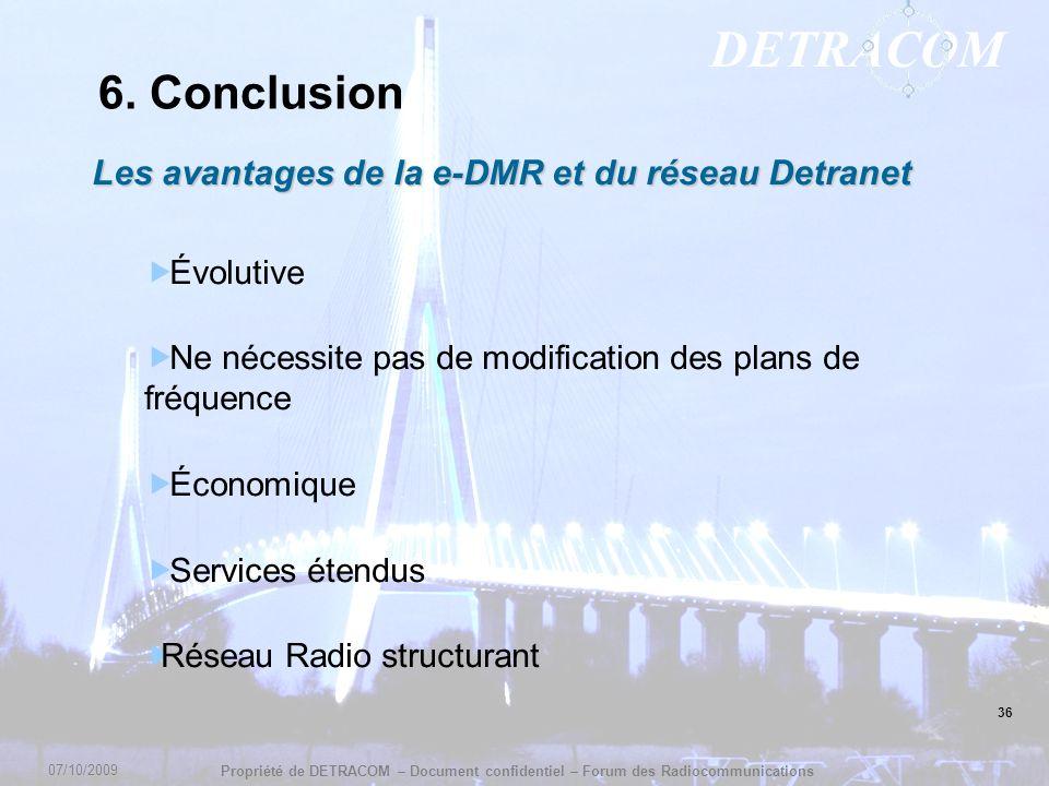 6. Conclusion Les avantages de la e-DMR et du réseau Detranet