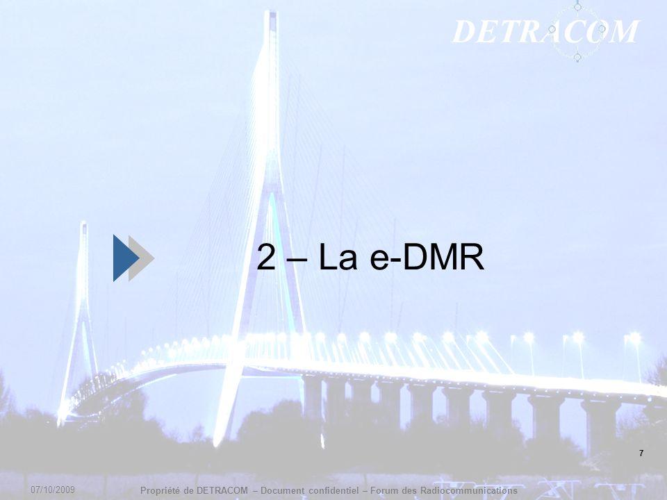 2 – La e-DMR 7 07/10/2009 7