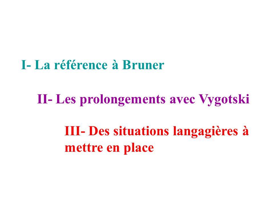 I- La référence à Bruner