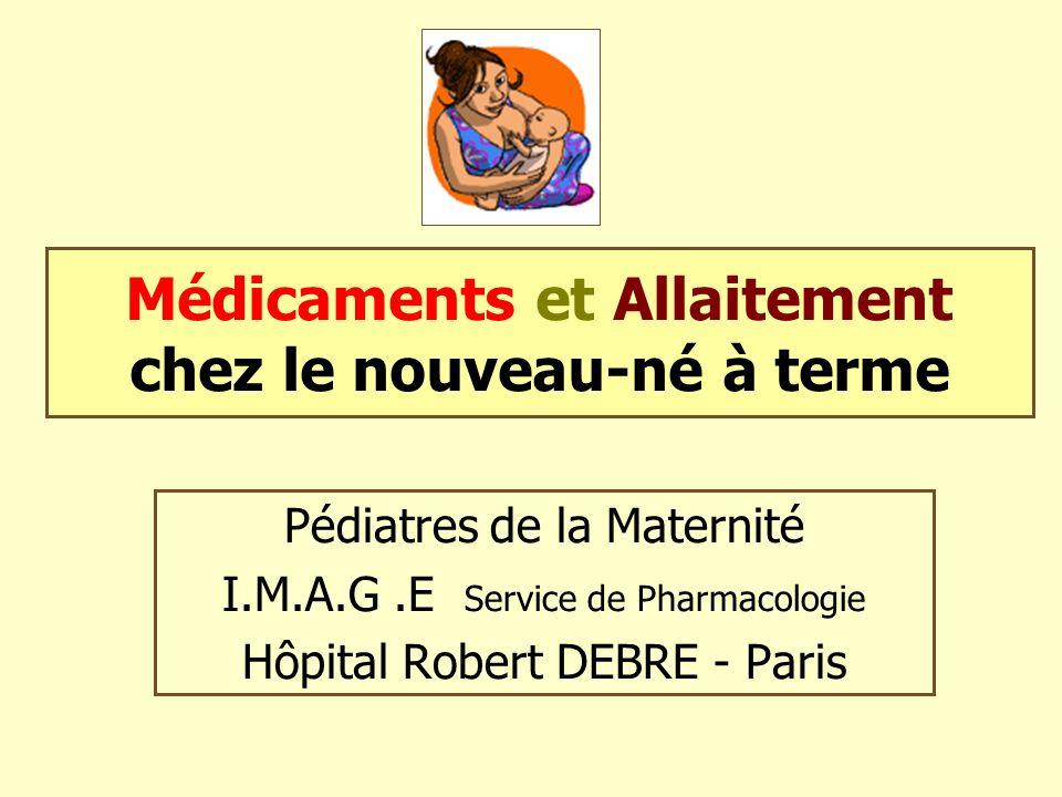 Médicaments et Allaitement chez le nouveau-né à terme