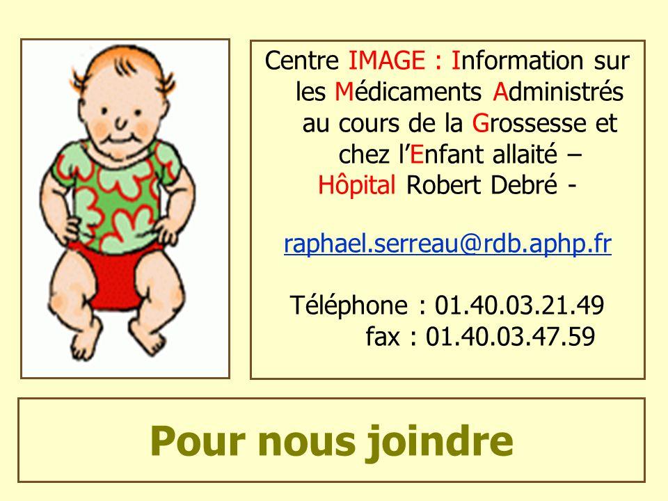 Centre IMAGE : Information sur les Médicaments Administrés au cours de la Grossesse et chez l'Enfant allaité –