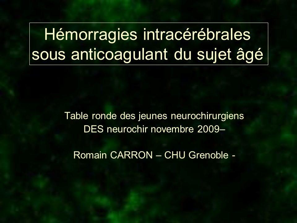 Hémorragies intracérébrales sous anticoagulant du sujet âgé