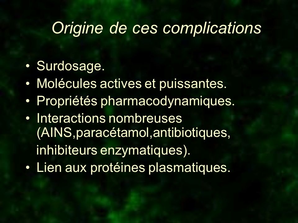 Origine de ces complications
