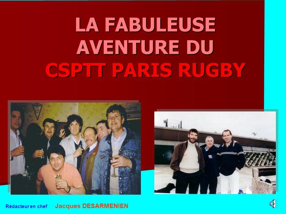 LA FABULEUSE AVENTURE DU CSPTT PARIS RUGBY