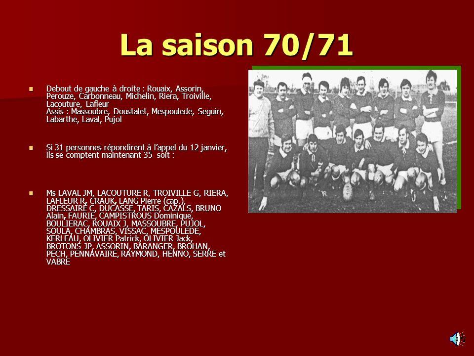 La saison 70/71
