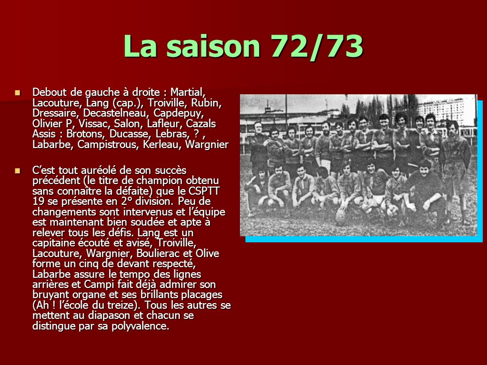 La saison 72/73