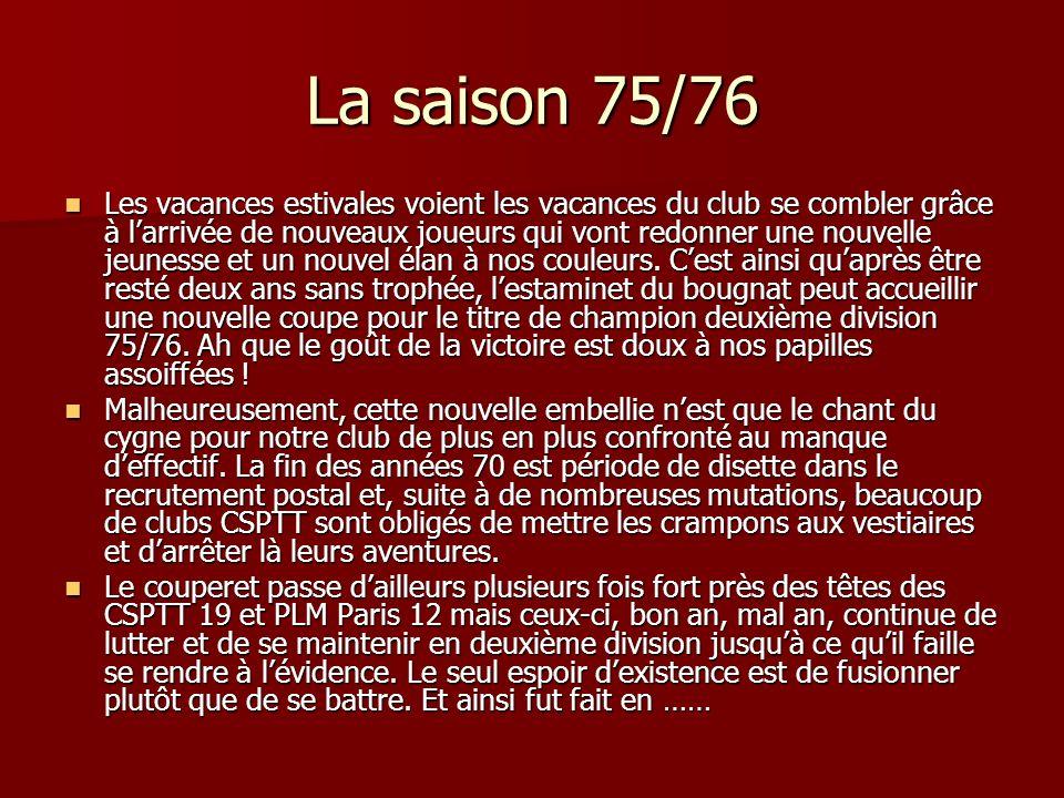 La saison 75/76