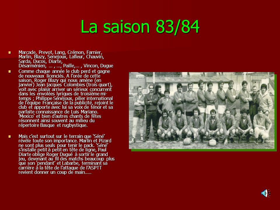 La saison 83/84