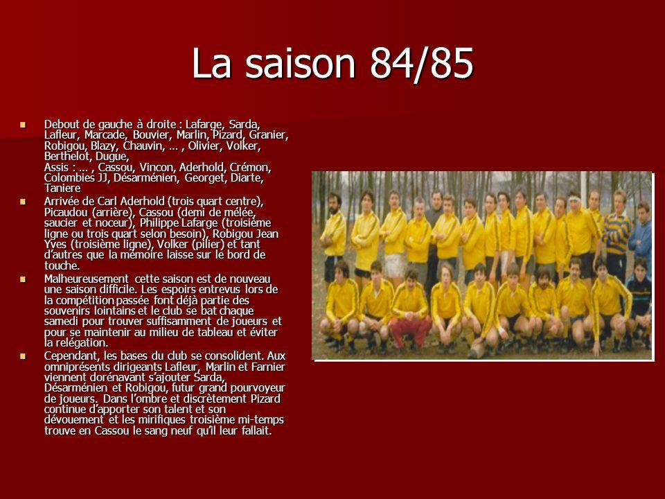 La saison 84/85
