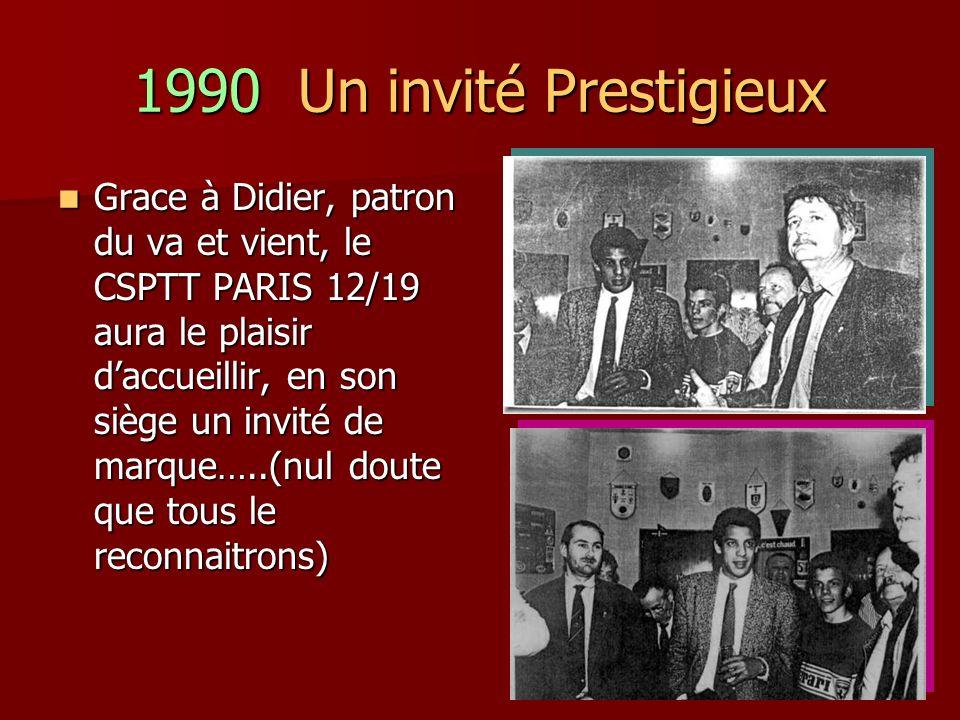 1990 Un invité Prestigieux