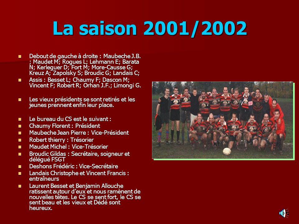 La saison 2001/2002