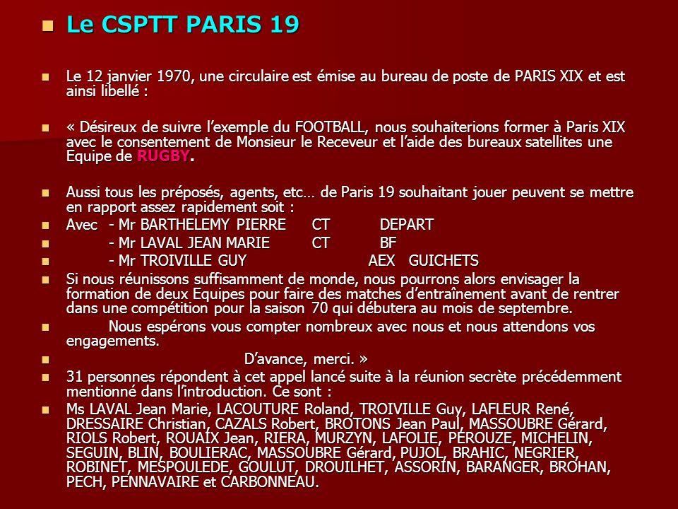 Le CSPTT PARIS 19 Le 12 janvier 1970, une circulaire est émise au bureau de poste de PARIS XIX et est ainsi libellé :