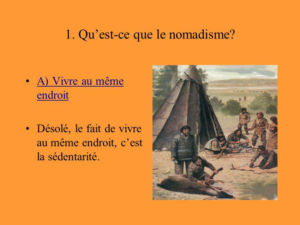 1. Qu'est-ce que le nomadisme