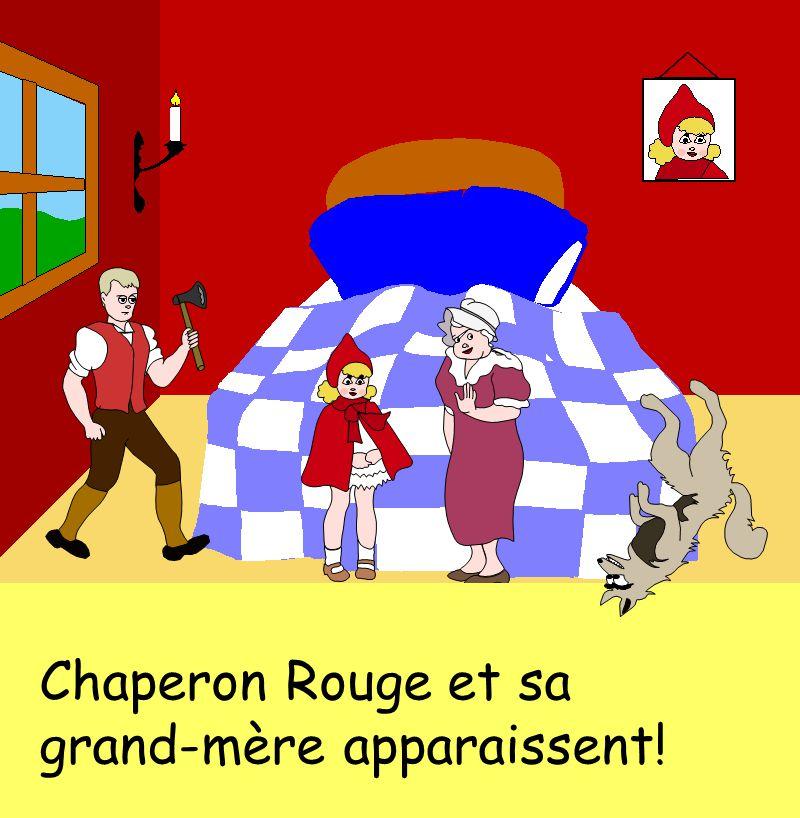 Chaperon Rouge et sa grand-mère apparaissent!