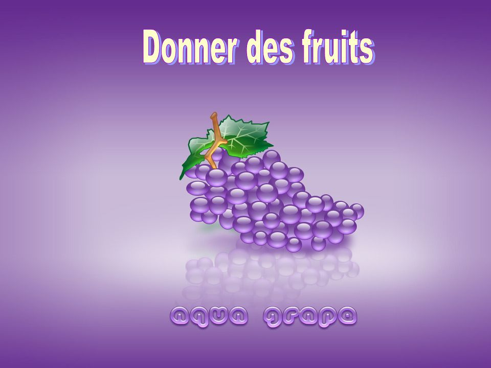 Donner des fruits