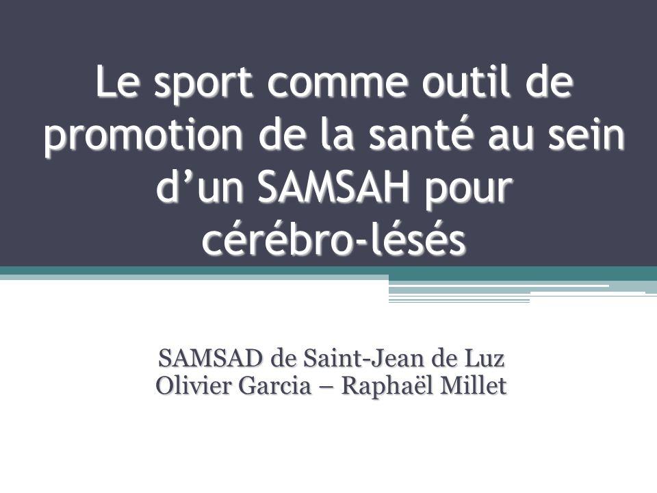 SAMSAD de Saint-Jean de Luz Olivier Garcia – Raphaël Millet