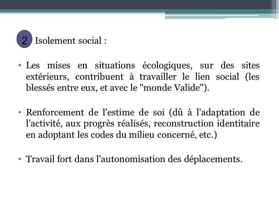 Isolement social :