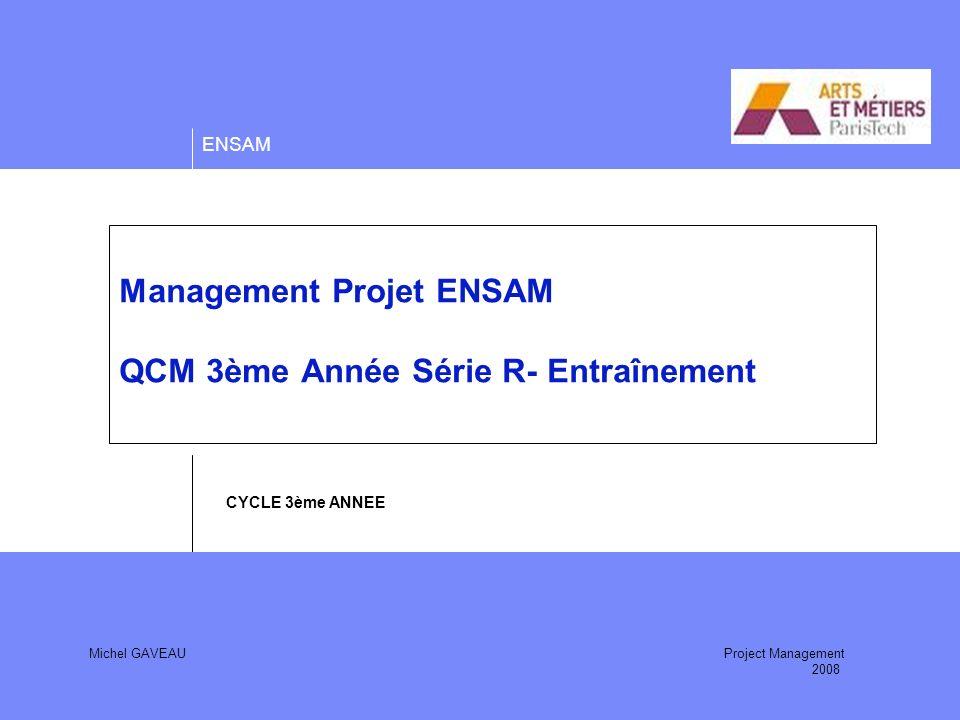 Management Projet ENSAM QCM 3ème Année Série R- Entraînement