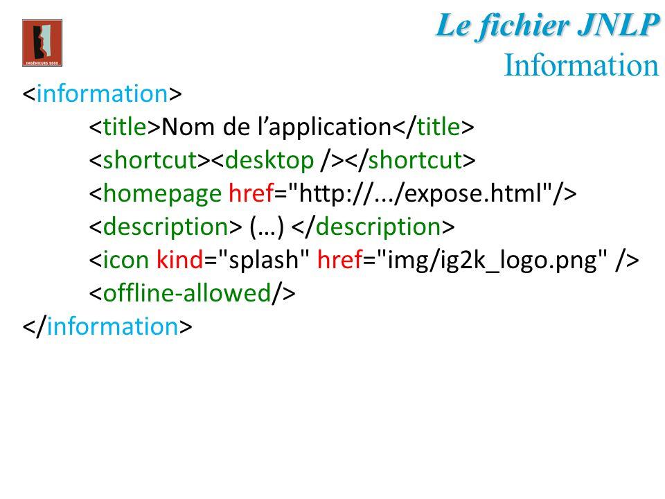 Le fichier JNLP Information <information>