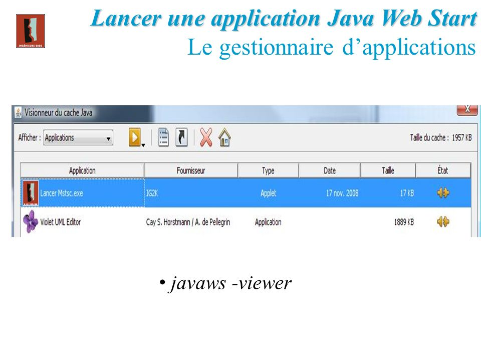 Lancer une application Java Web Start Le gestionnaire d'applications