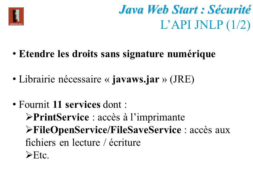 Java Web Start : Sécurité L'API JNLP (1/2)