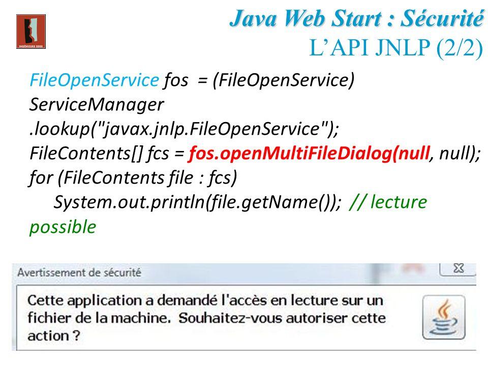 Java Web Start : Sécurité L'API JNLP (2/2)