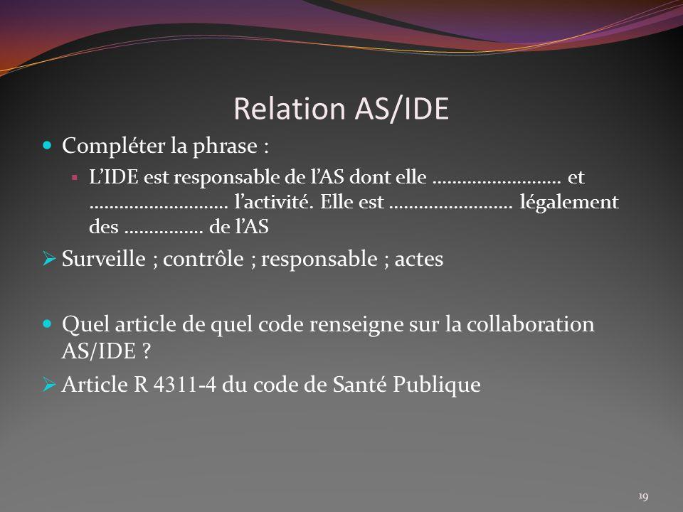 Relation AS/IDE Compléter la phrase :