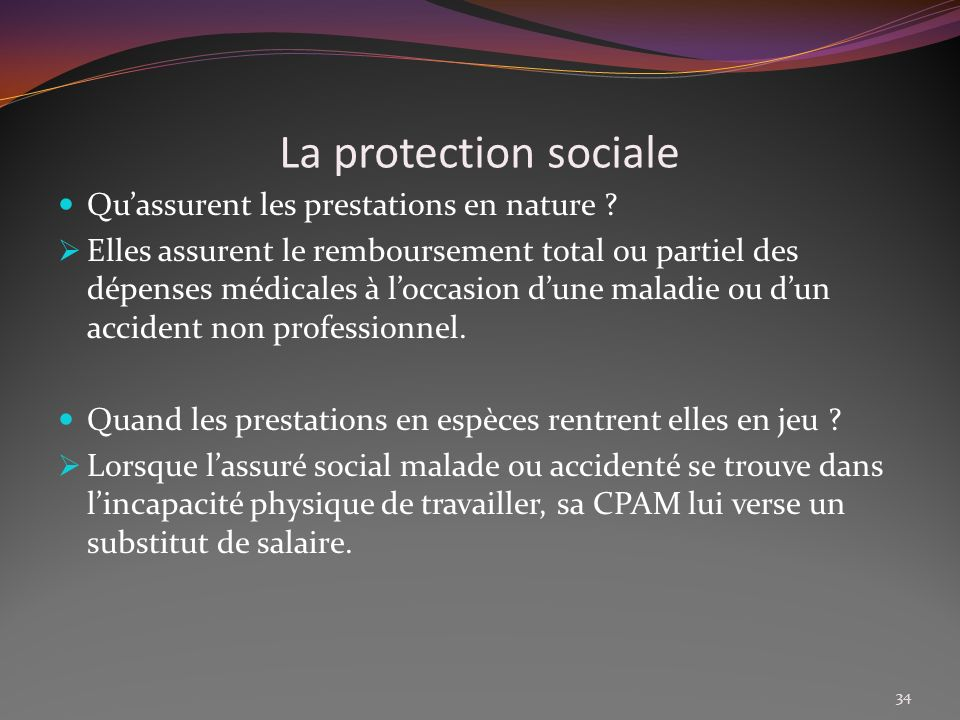 La protection sociale Qu'assurent les prestations en nature