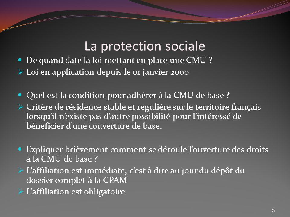La protection sociale De quand date la loi mettant en place une CMU