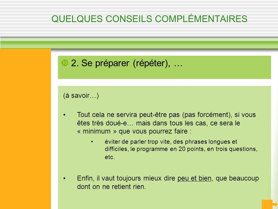 QUELQUES CONSEILS COMPLÉMENTAIRES