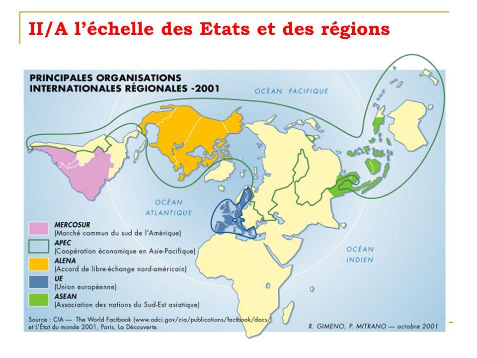 II/A l'échelle des Etats et des régions