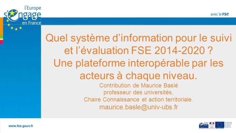 Quel système d'information pour le suivi et l'évaluation FSE 2014-2020