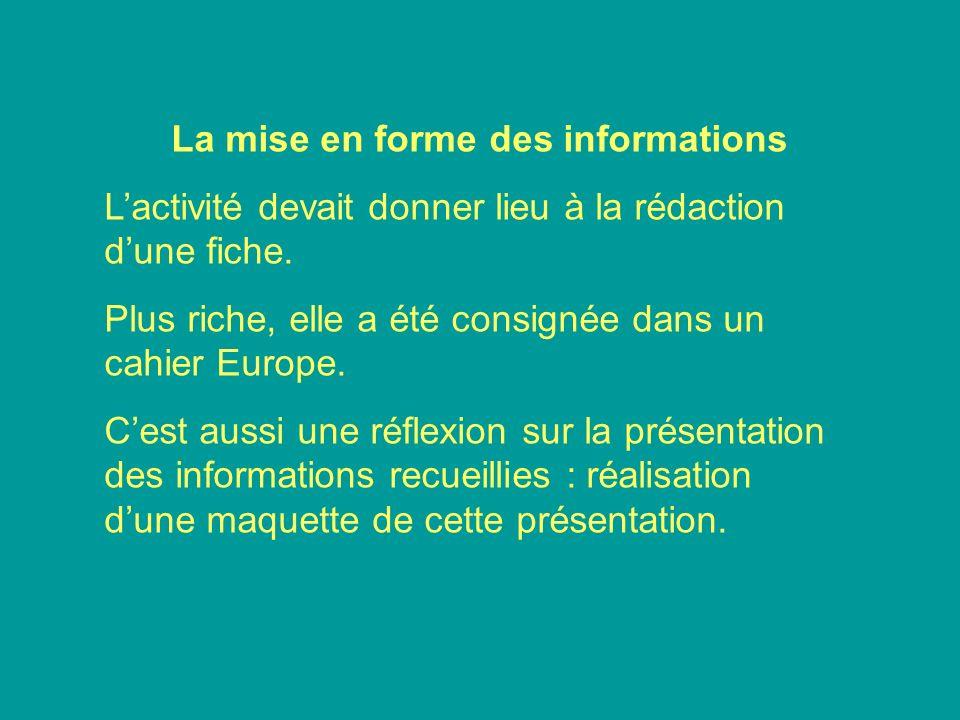 La mise en forme des informations