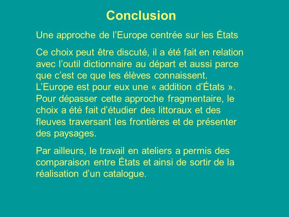 Conclusion Une approche de l'Europe centrée sur les États