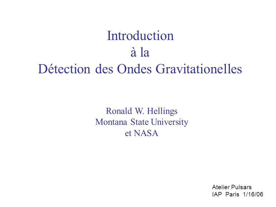 Détection des Ondes Gravitationelles