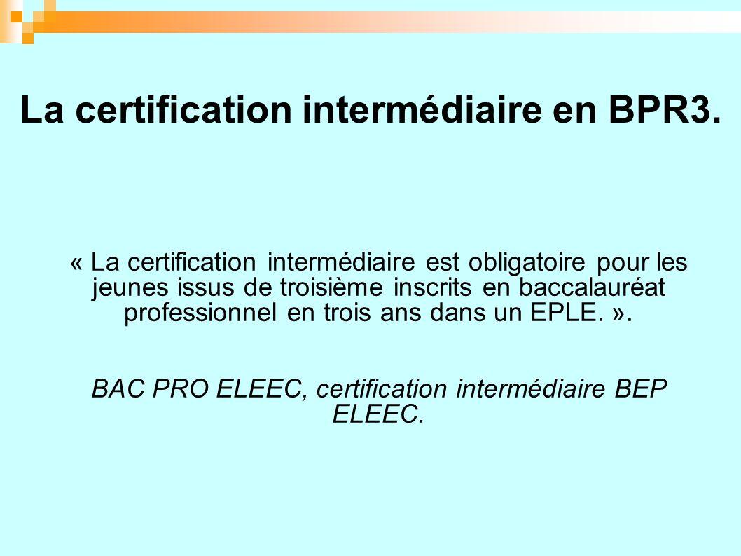 La certification intermédiaire en BPR3.