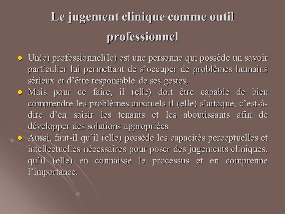 Le jugement clinique comme outil professionnel