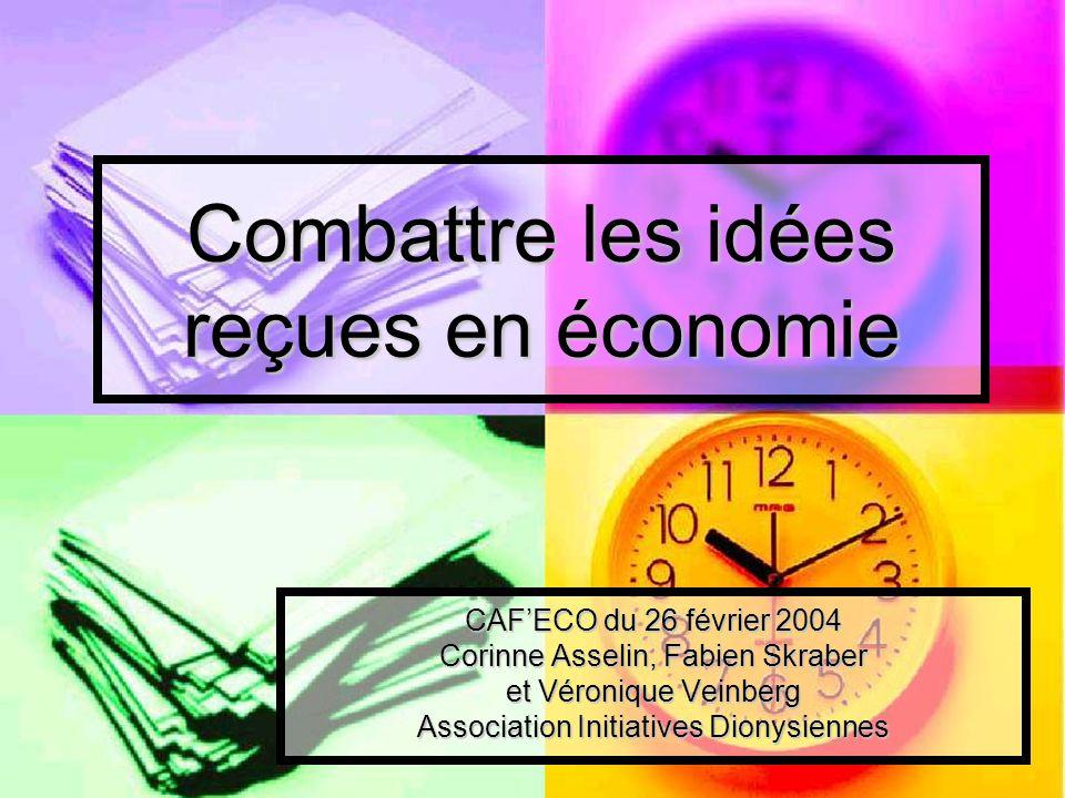 Combattre les idées reçues en économie