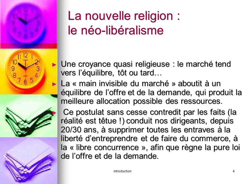 La nouvelle religion : le néo-libéralisme