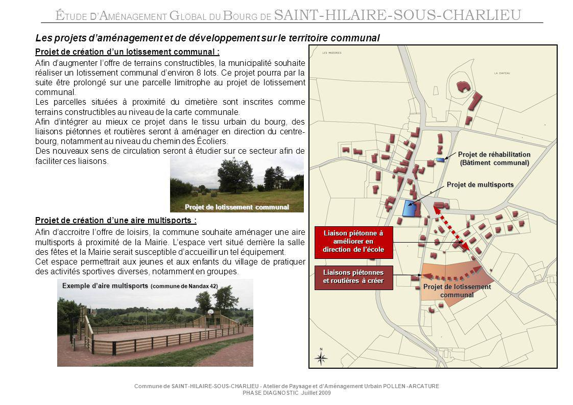 Les projets d'aménagement et de développement sur le territoire communal