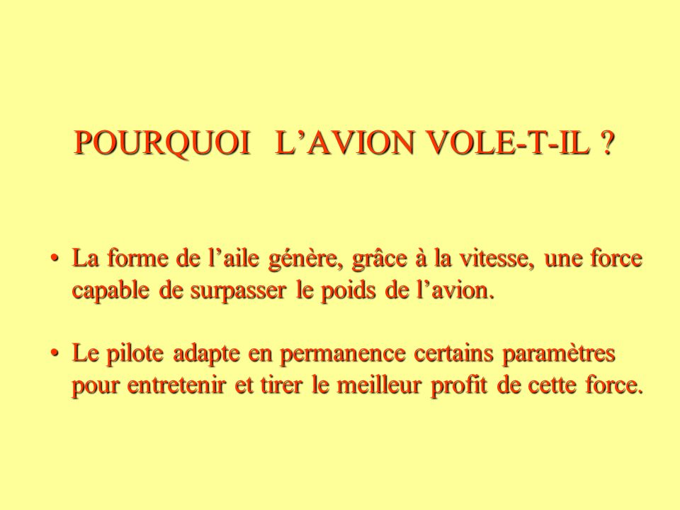 POURQUOI L'AVION VOLE-T-IL