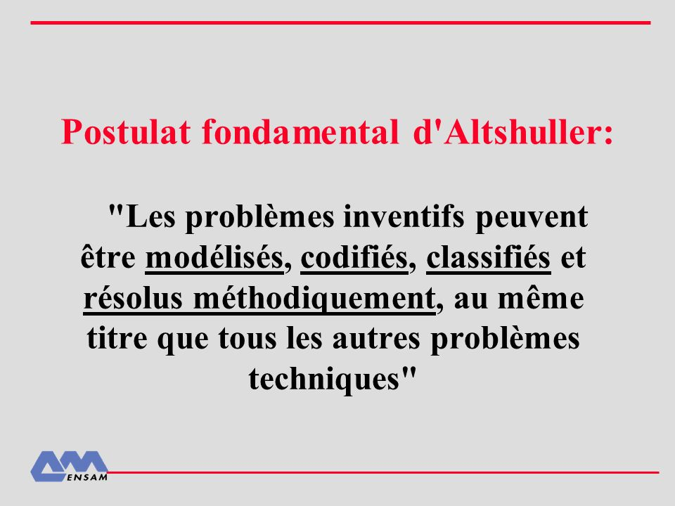 Postulat fondamental d Altshuller: