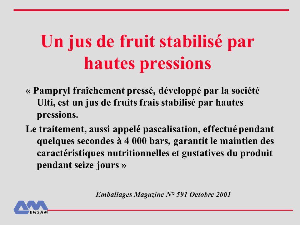 Un jus de fruit stabilisé par hautes pressions