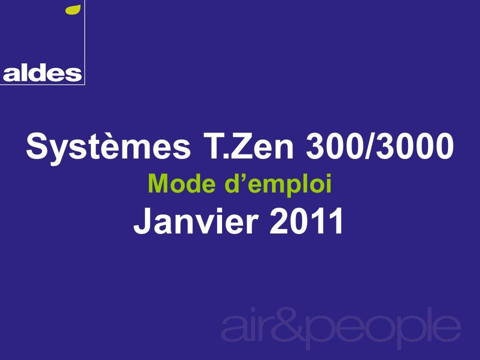 Systèmes T.Zen 300/3000 Janvier 2011