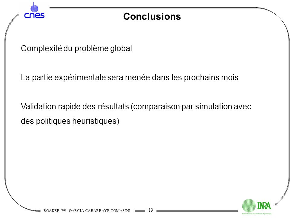 Conclusions Complexité du problème global