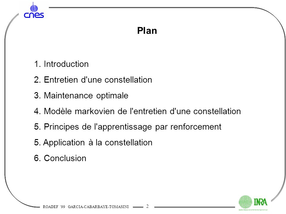 Plan 1. Introduction 2. Entretien d une constellation