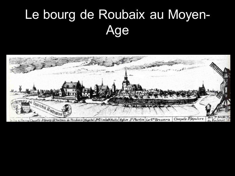 Le bourg de Roubaix au Moyen-Age