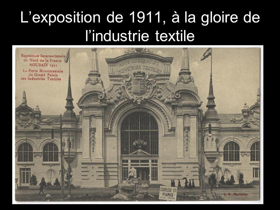L'exposition de 1911, à la gloire de l'industrie textile